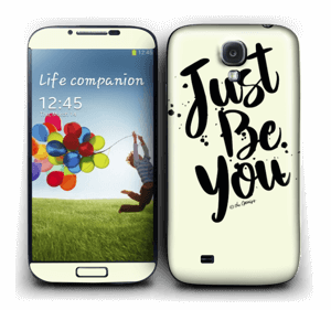 Just Be You Skin Galaxy S4
