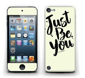 Just Be You Skin IPod Touch 5th Gen