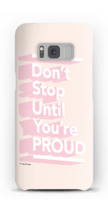 Don't Stop case Galaxy S8