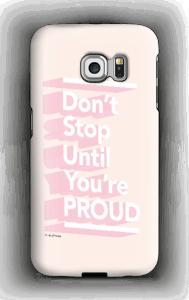 Don't Stop kuoret Galaxy S6 Edge