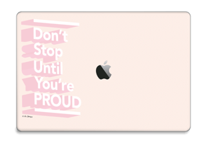 "Don't stop Skin MacBook Pro 15"" 2016-"