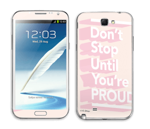 Don't Stop Skin Galaxy Note 2