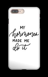 My hormones made me do it deksel IPhone 8 Plus