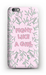 Fight Like A Girl ! skal IPhone 6s Plus