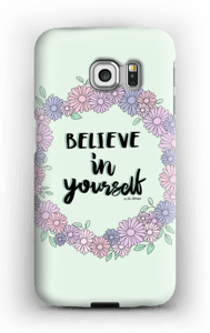 Believe in Yourself case Galaxy S6 Edge