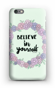 Believe in Yourself skal IPhone 6s Plus