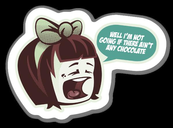 Ain't Any Chocolate sticker