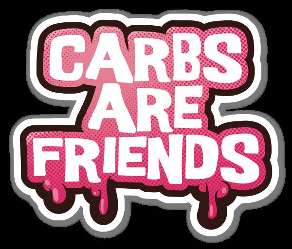 Carbs are friends sticker