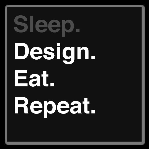 Sleep, Design, Eat, Repeat schwarz sticker