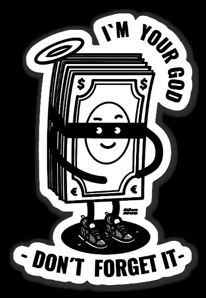 I'm Your God sticker