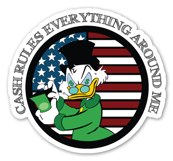 Cash Rules Everything Sticker