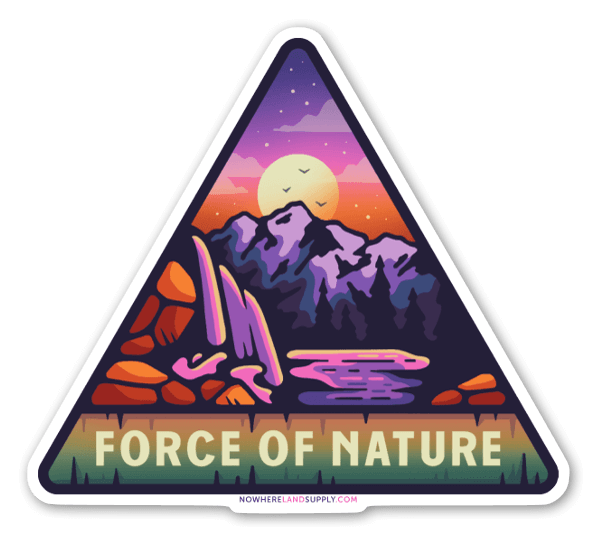 Force of Nature sticker