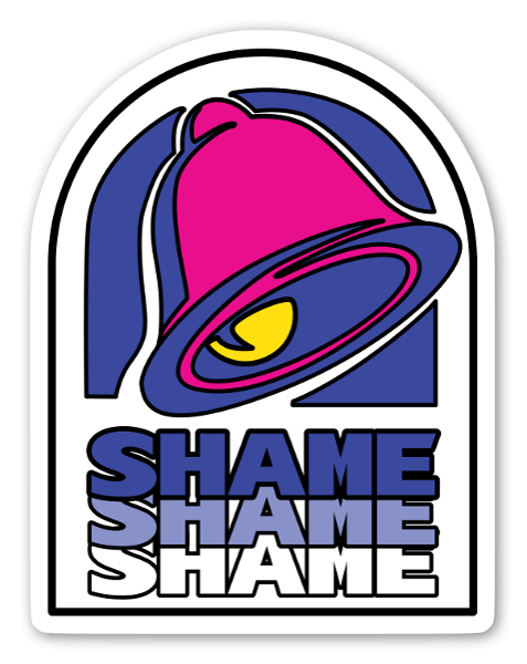 Taco Shame sticker