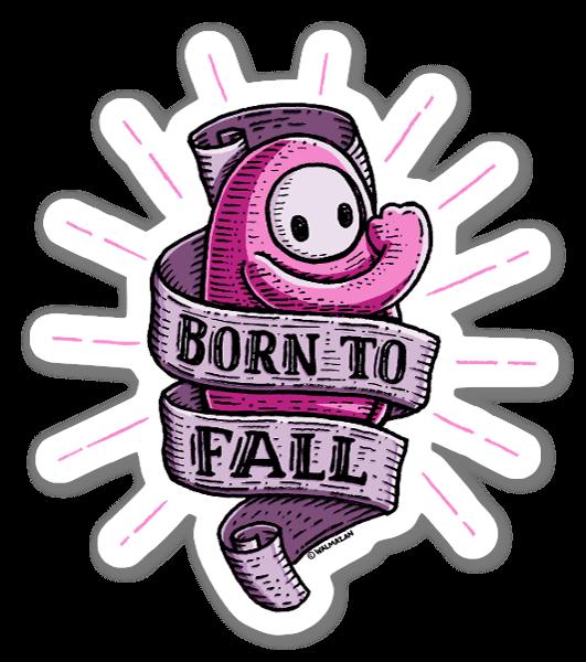 Born To Fall sticker
