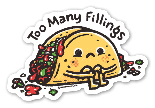 Too Many Fillings sticker