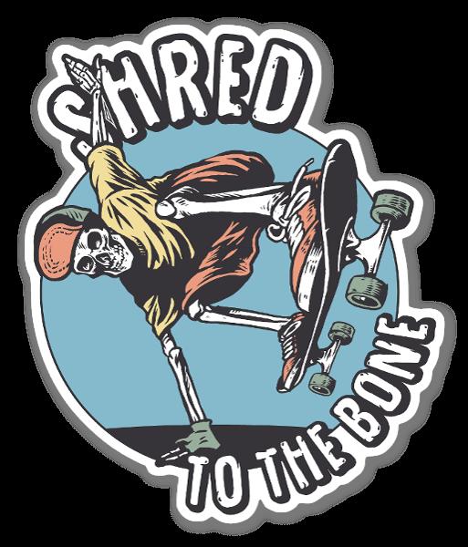 Shred to the Bone, bro sticker