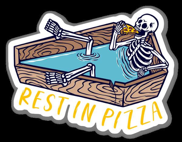 Rest in Pizza sticker