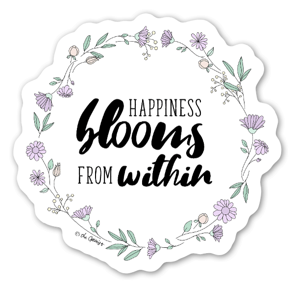 Happiness Blooms From Within sticker