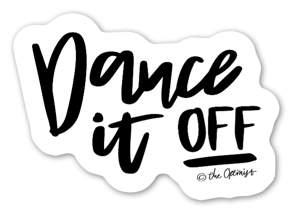 Dance it OFF sticker