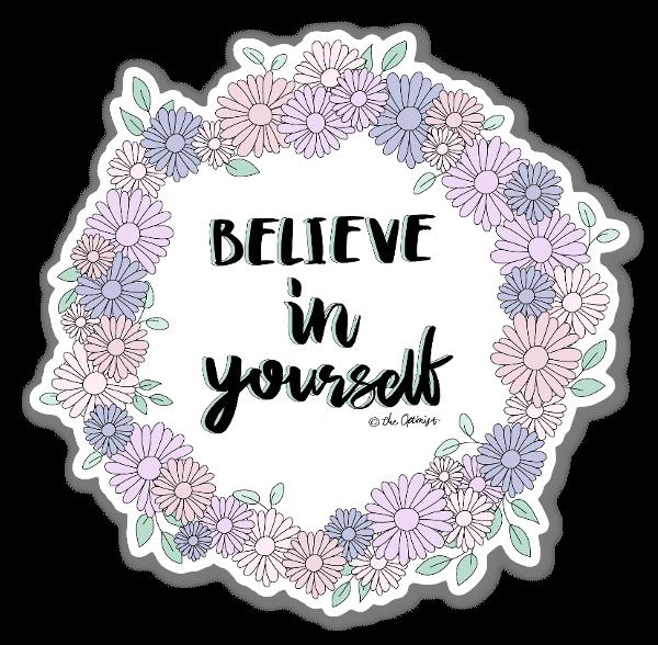 Believe in Yourself naklejka