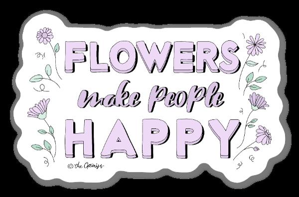 Flowers Make People Happy  sticker