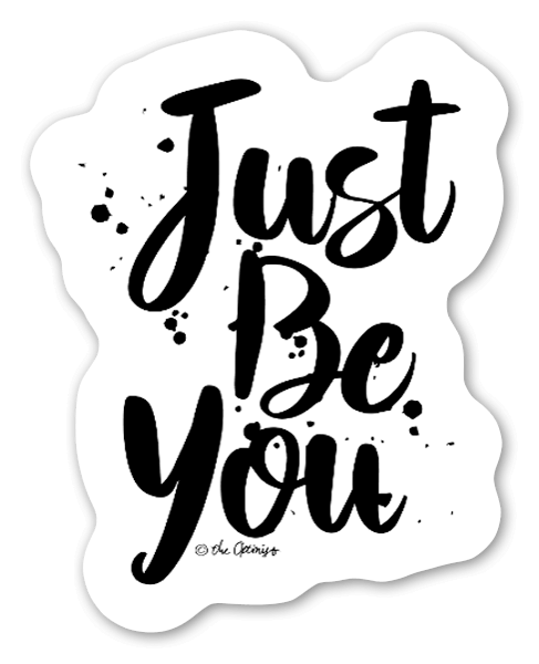 Just Be You sticker