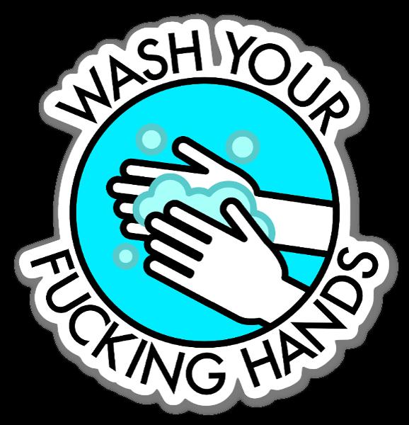 Wash Your Fucking Hands sticker
