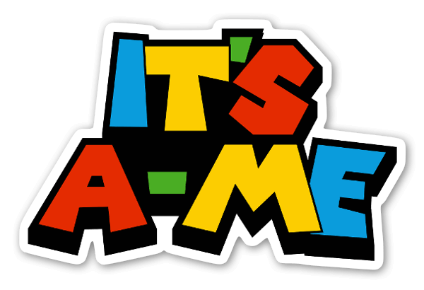 It's A-Me sticker