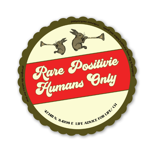 Rare Positive Humans Only sticker