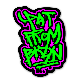 Pat from bklyn 4 sticker