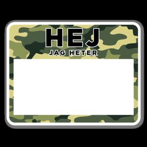 Hej jag heter Camouflage sticker