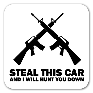 Bildekaler Steal this car And I Will Hunt You sticker